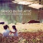 Tango in the attic