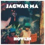 Howlin/ Jagwar Ma