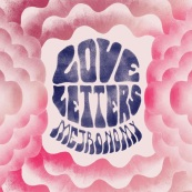 Love Letters/ Metronomy